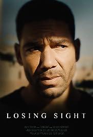 Losing Sight Poster