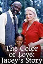 The Color of Love: Jacey's Story