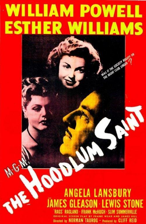 The Hoodlum Saint (1946) - IMDb