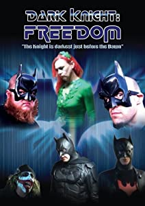Dark Knight: Freedom