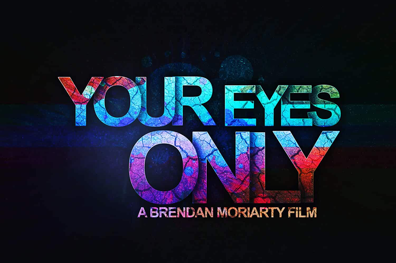 Your Eyes Only (2019)