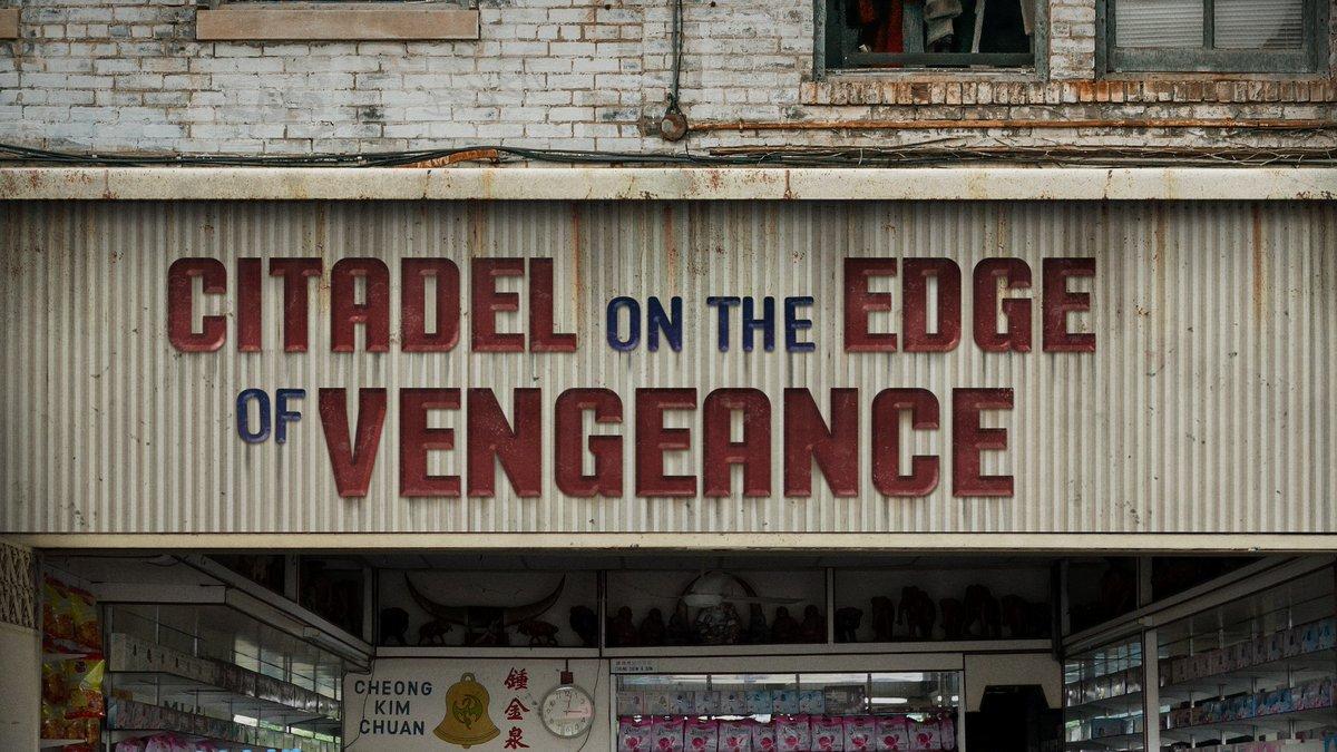 Citadel on the Edge of Vengeance