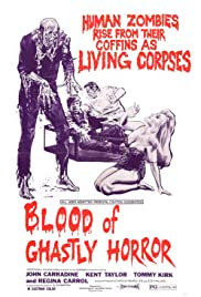 Blood of Ghastly Horror Poster