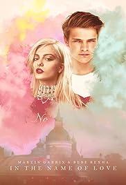 Martin Garrix & Bebe Rexha: In the Name of Love Poster