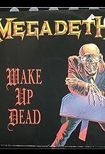 Megadeth: Wake Up Dead