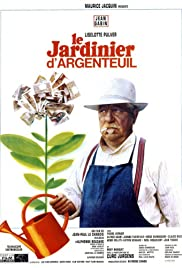 Le jardinier d'Argenteuil (1966) Poster - Movie Forum, Cast, Reviews