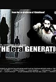 The Feral Generation Poster