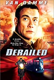 Derailed (2002) Poster - Movie Forum, Cast, Reviews