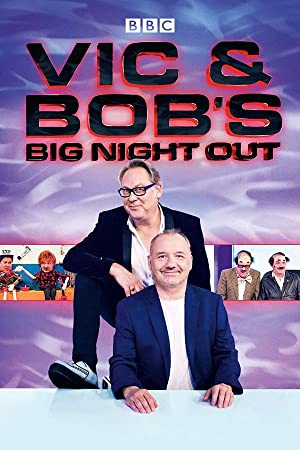 Where to stream Vic and Bob's Big Night Out