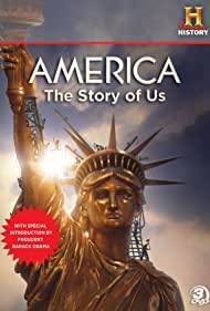 America: The Story of Us (2010) Poster - TV Show Forum, Cast, Reviews