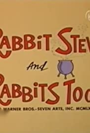 Rabbit Stew and Rabbits Too! Poster