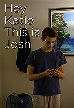 Hey Katie This is Josh