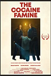 The Cocaine Famine Poster
