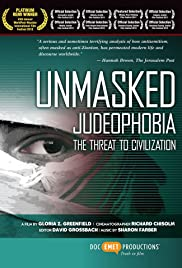 Unmasked Judeophobia: The Threat to Civilization Poster