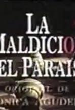La maldición del paraíso