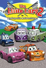 The Little Cars: Rodopolis Adventures Poster