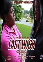 Last Wish, a Ton'e Brown Film: HCE