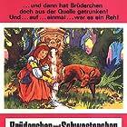 Jacob Grimm and Wilhelm Grimm in Brüderchen und Schwesterchen (1953)