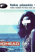 Radiohead: Fake Plastic Trees