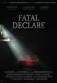 Fatal Declare Poster