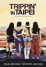 Trippin' in Taipei