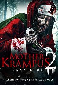 Mother Krampus 2: Slay Ride (2018)