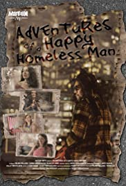 Adventures of a Happy Homeless Man Poster