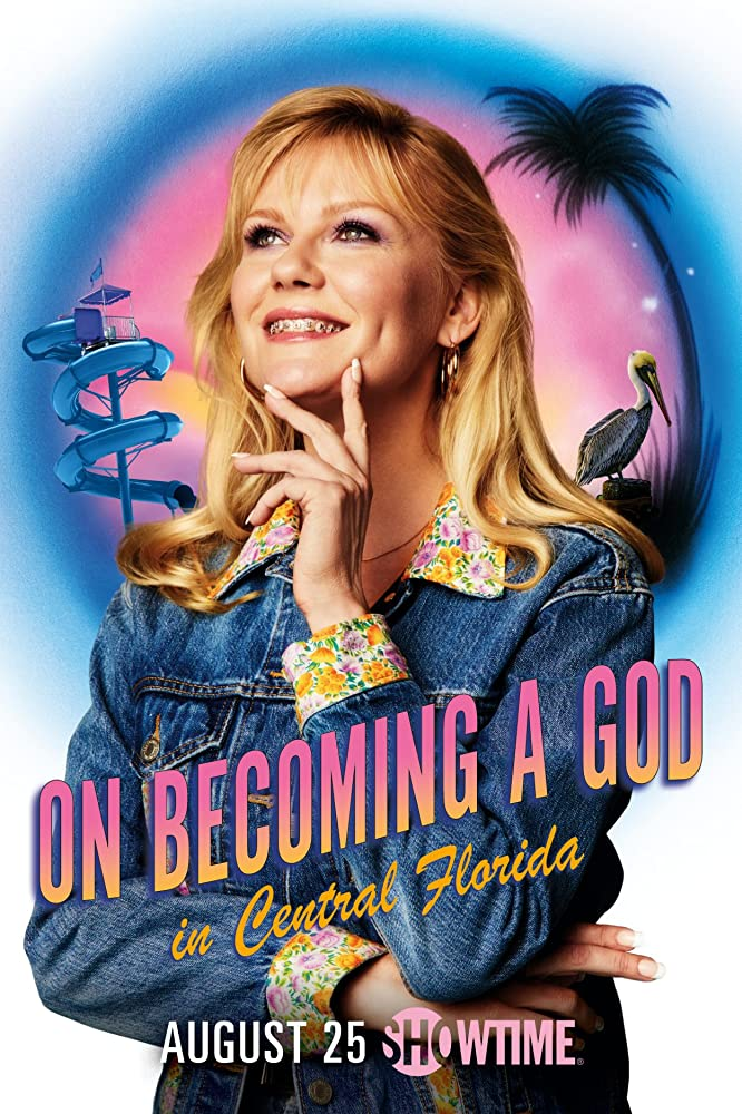 Kirsten Dunst in On Becoming a God in Central Florida (2019)
