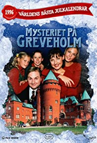 Primary photo for Mysteriet på Greveholm