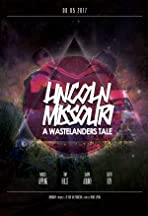 Lincoln Missouri: A Wastelanders Tale