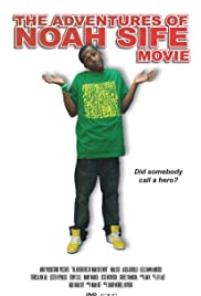The Adventures of Noah Sife Movie Poster