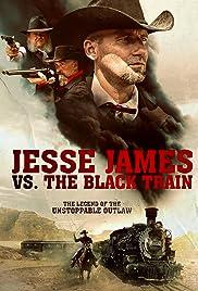Jesse James vs. The Black Train Poster