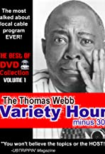 The Thomas Webb Variety Hour Minus 30