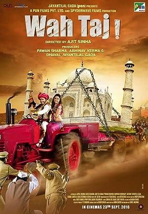 Wah Taj movie, song and  lyrics