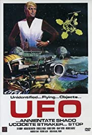 UFO... annientare S.H.A.D.O. stop. Uccidete Straker... Poster