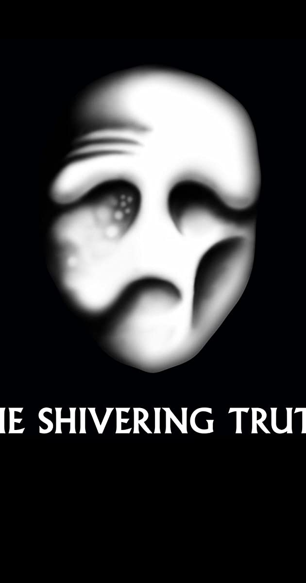 Download The Shivering Truth or watch streaming online complete episodes of  Season 1 in HD 720p 1080p using torrent