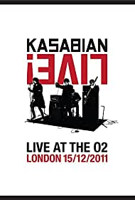 Kasabian Live! Live at the O2 (2012)
