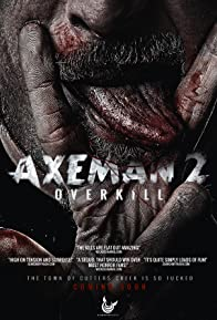 Primary photo for Axeman 2: Overkill