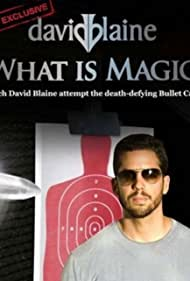 David Blaine: What Is Magic? (2010)