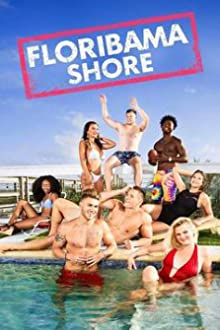MTV Floribama Shore (2017– )