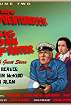 The Audio Adventurebook of Big Dan Frater, Vol. 2
