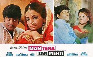 Man Tera Tan Mera movie, song and  lyrics