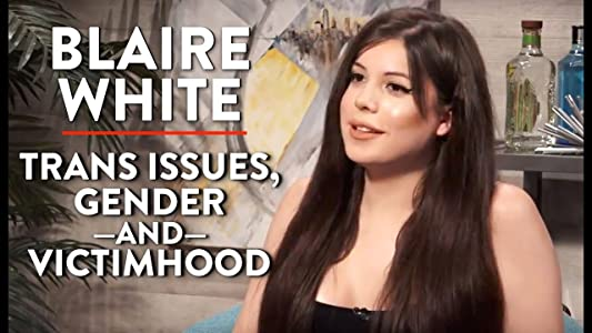 Watch free top movies Blaire White on Trans Issues, Gender, and Victimhood by none [1920x1280]