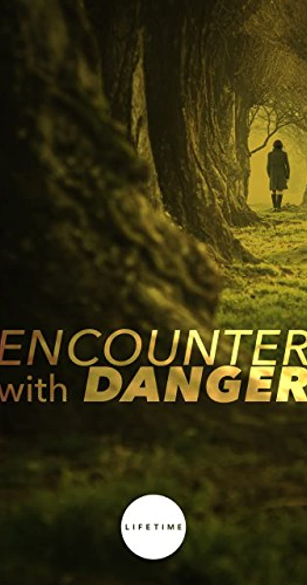 Encounter With Danger Tv Movie 2009 Imdb