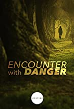 Primary image for Encounter with Danger