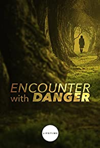 Primary photo for Encounter with Danger