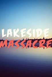 Lakeside Massacre Poster