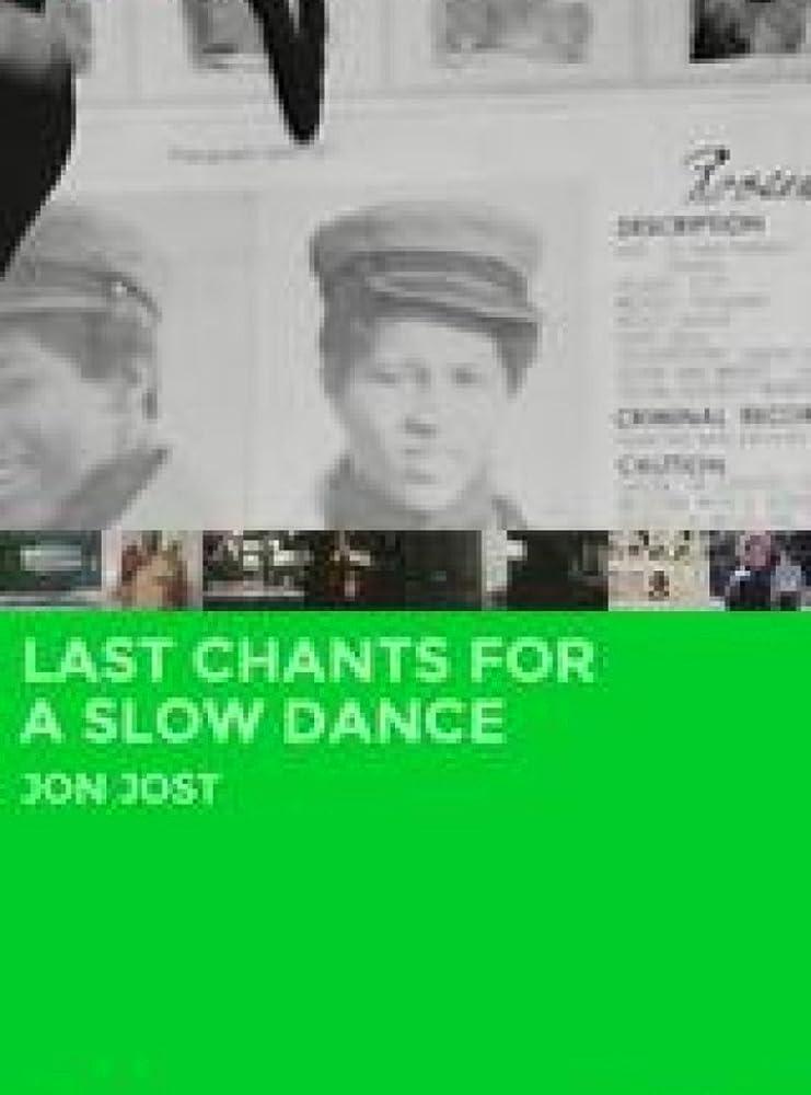 Last Chants for a Slow Dance (1977)