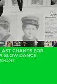 Last Chants for a Slow Dance(1977) Poster - Movie Forum, Cast, Reviews