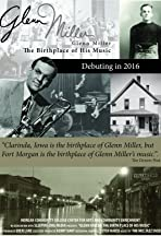 Glenn Miller: The Birthplace of His Music